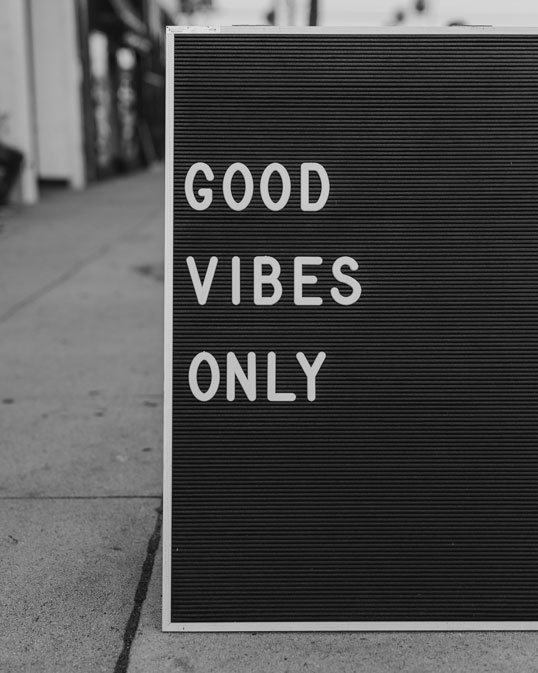 Good Vibes Only Sign at Good Vibes Pilates and Yoga